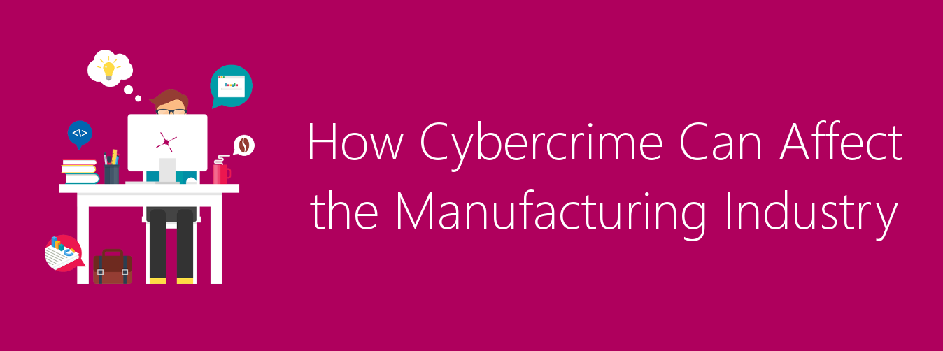cybercrime manufacturing